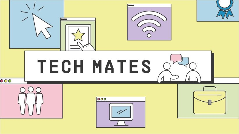 A yellow image with graphics of a briefcase, laptop and wifi around the edges of the image. In the middle it says: Tech Mates with a graphic of two people speaking