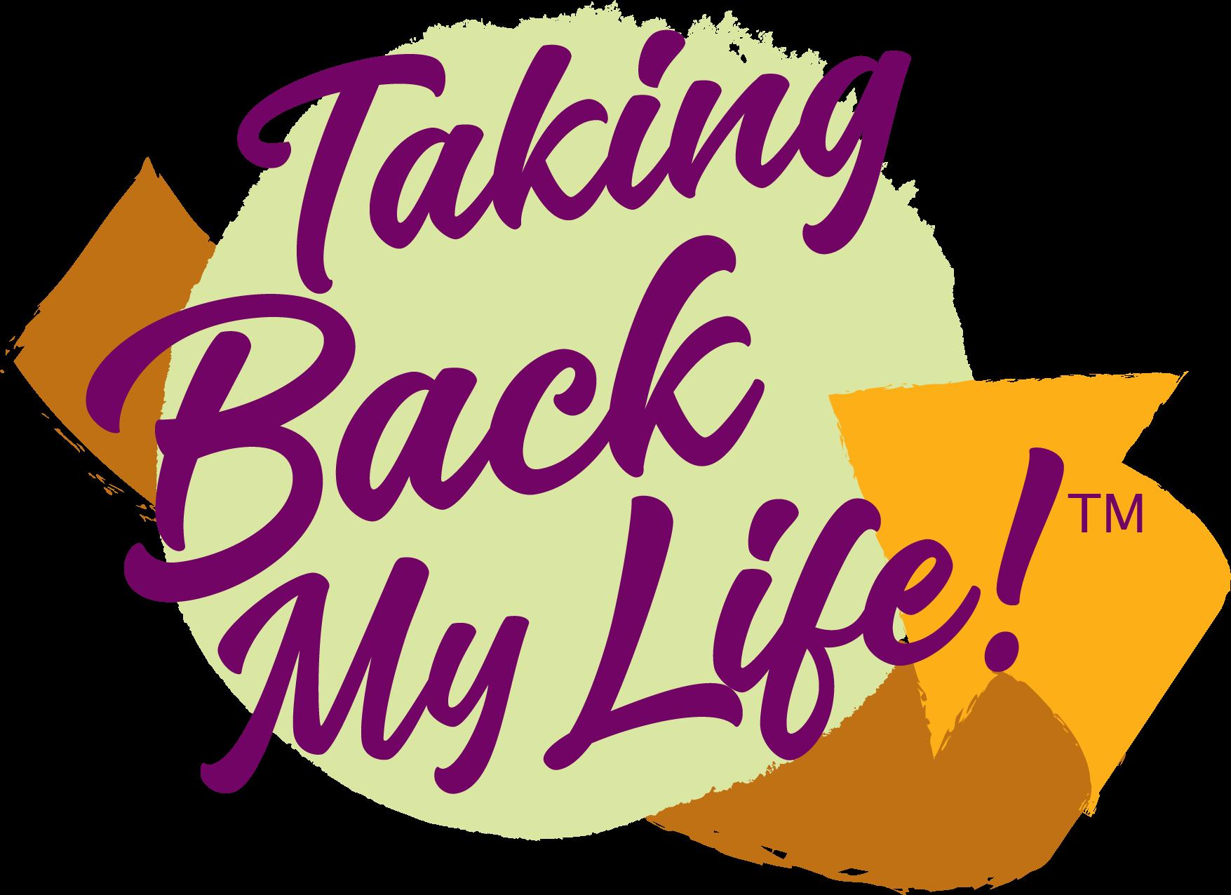 Taking Back My Life! (tm)
