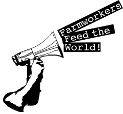 Bullhorn with text saying: Farmworkers Feed the World