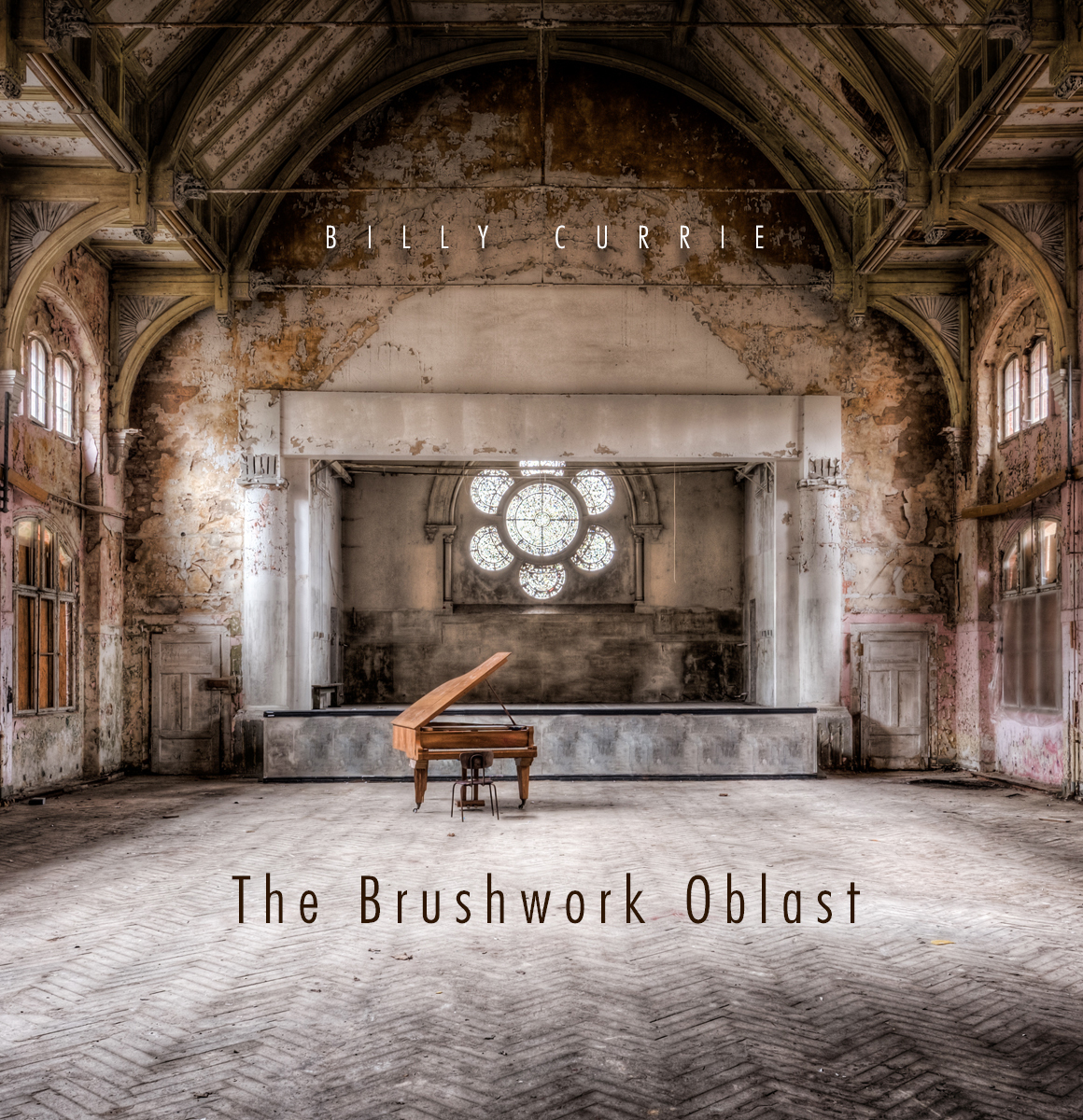 Billy Currie – The Brushwork Oblast