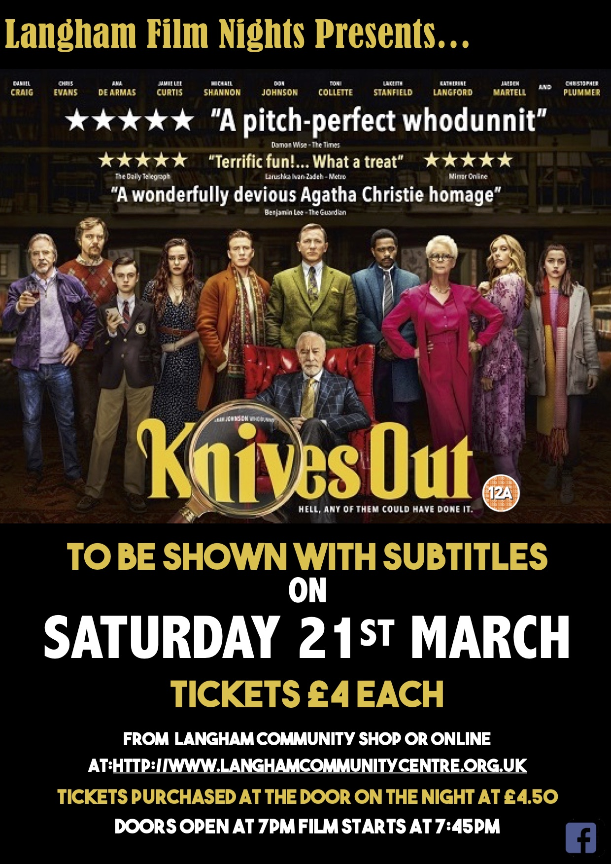 Langham Film Night presents 'Knives Out' Saturday 21st March, 7pm Langham Community Centre Tickets available now on line and from the Langham Community Shop £4 each.