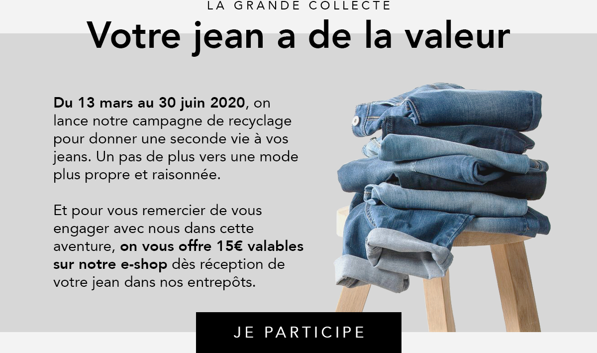 Votre jean a de la valeur - Collecte de jeans