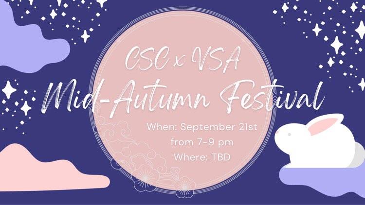 CSC x VSA Mid-Autumn Festival @ MSU Union - Classroom 50
