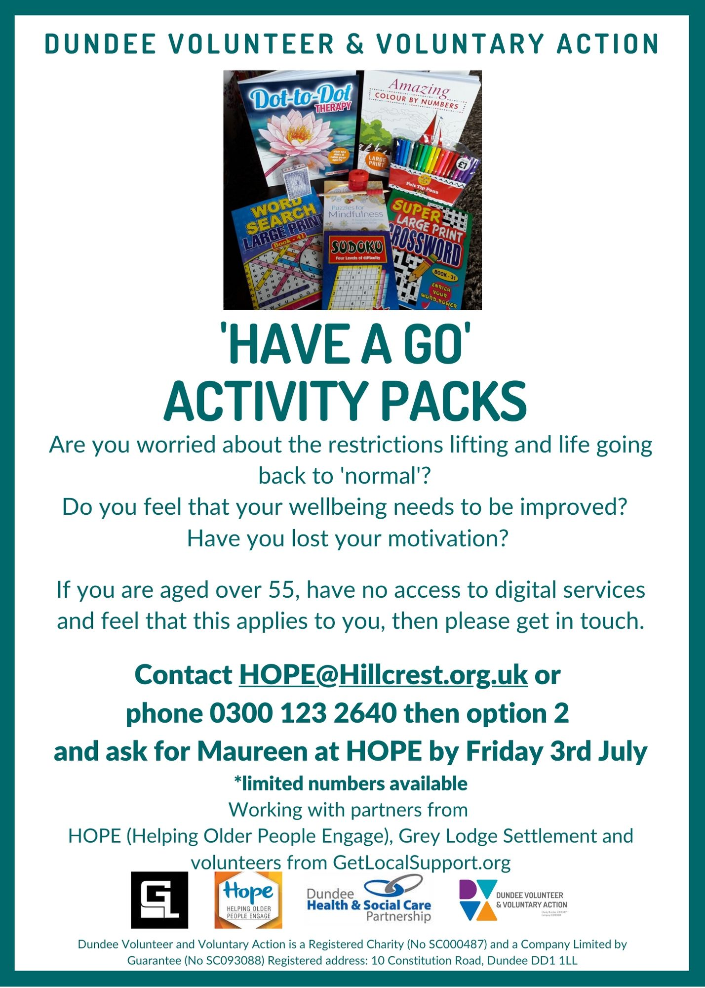 'Have a Go' Activity Packs. Contact at HOPE@hillcrest.org.uk or call 0300 1232640