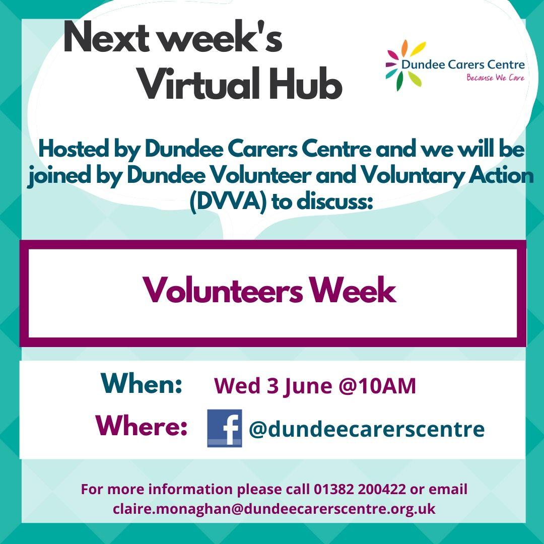 Next Week's Virtual Hub  topic on 3rd June is Volunteers Week