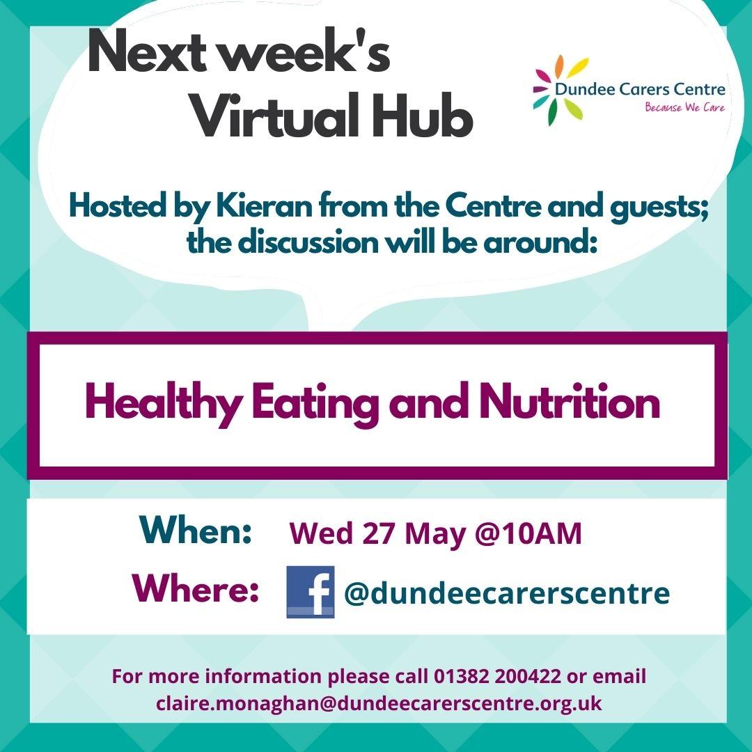 Next Week's Virtual Hub Meeting - Healthy Eating and Nutrition