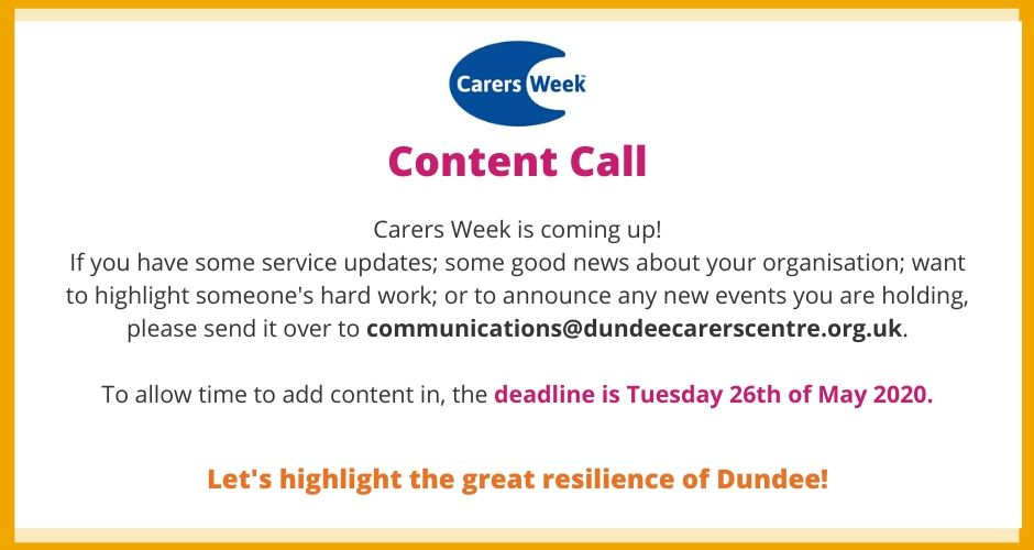 C=Organisations can send content for carers week to communications@dundeecarerscentre.org.uk