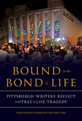 Book cover for Bound in the Bond of Life features people gathered in front of the Tree of Life Synagogue