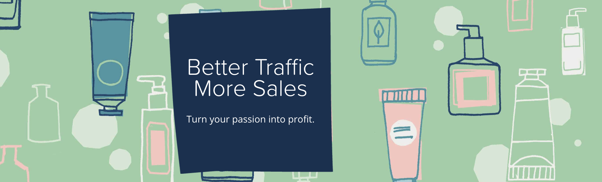Better Traffic More Sales by the efficiency hub