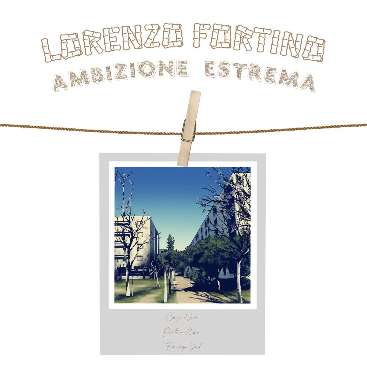 Lorenzo Fortino - Ambizione Estrema