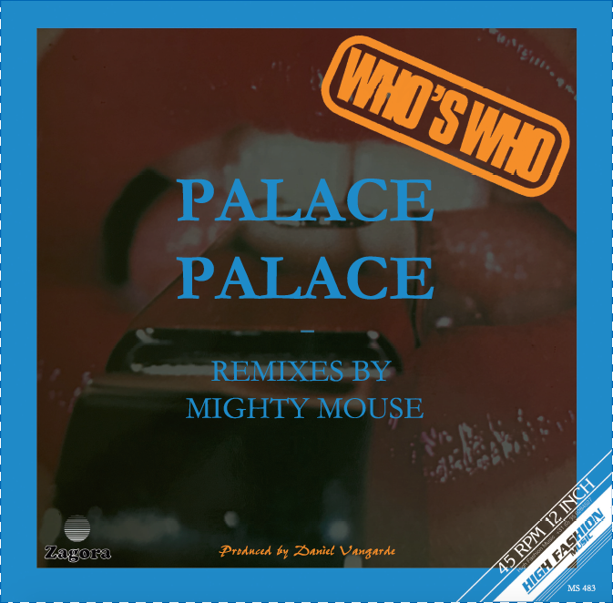 Who's Who - Palace Palace (Mighty Mouse Remixes)