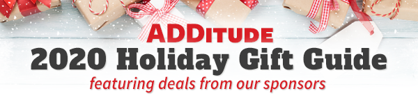 2020 ADDitude Sponsored Holiday Gift Guide