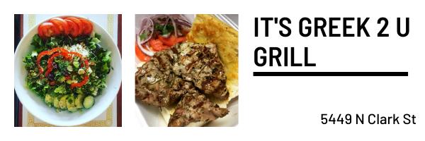 It's Greek 2 U Grill, 5449 N Clark St