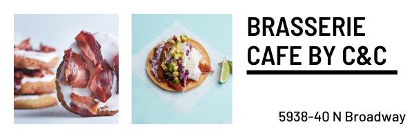 Brasserie Cafe by C&C, 5938-40 N Broadway
