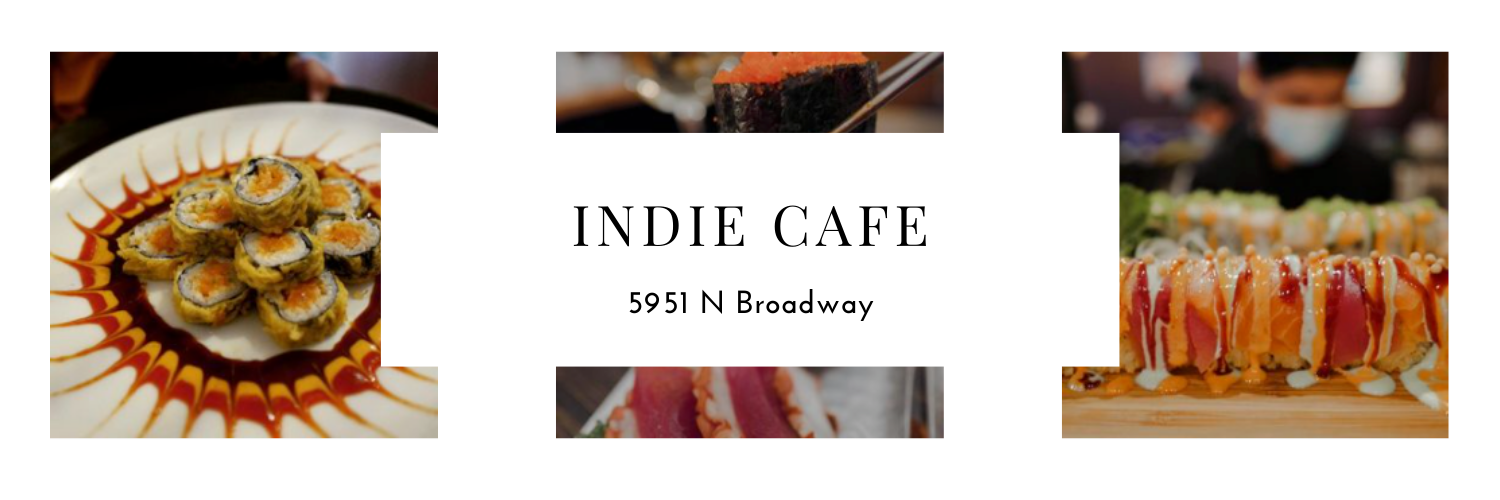 Indie Cafe, 5951 N Broadway, photos of sushi rolls