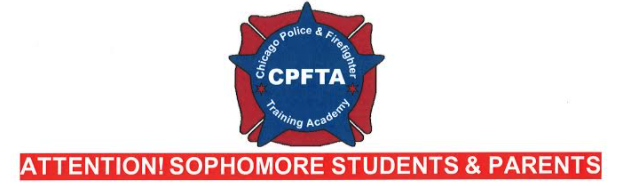Chicago Police & Firefighter Training Academy: Attention Sophomore Students and Parents!