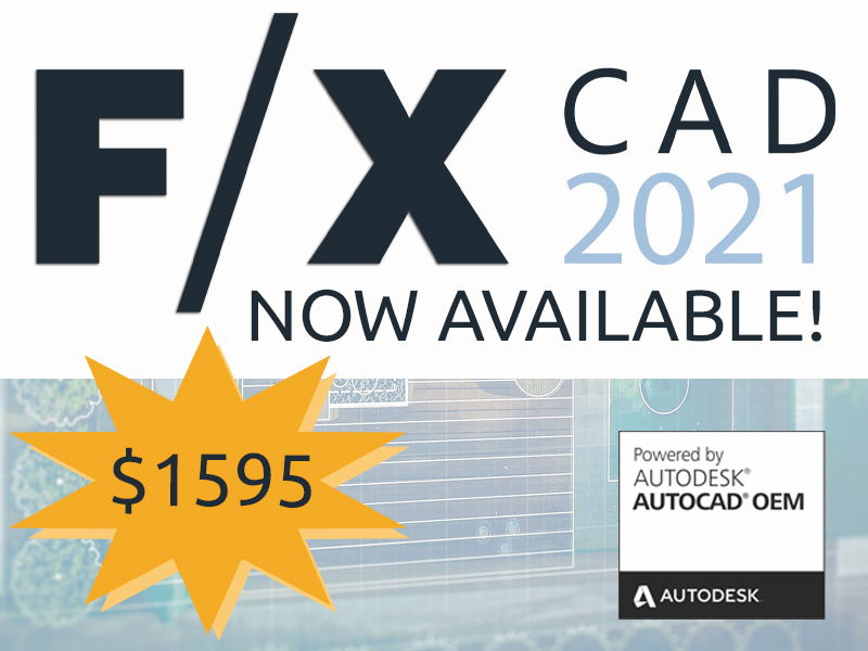 F/X CAD 2021 Now Available