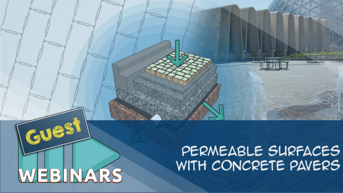 Recorded Webinar-Permeable Surfaces with Concrete Pavers