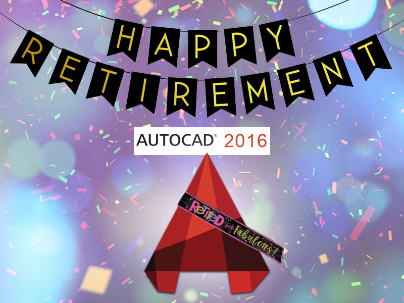 Support Ending for AutoCAD 2016