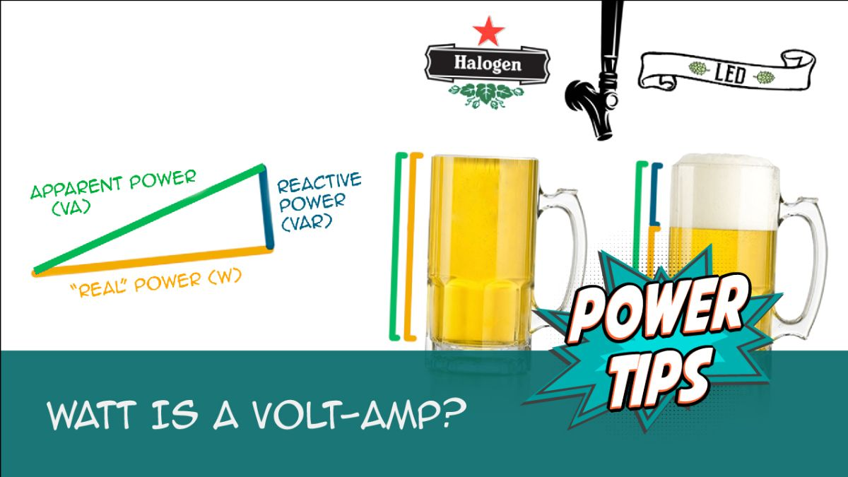 Power Tip: Watt is a Volt-Amp?
