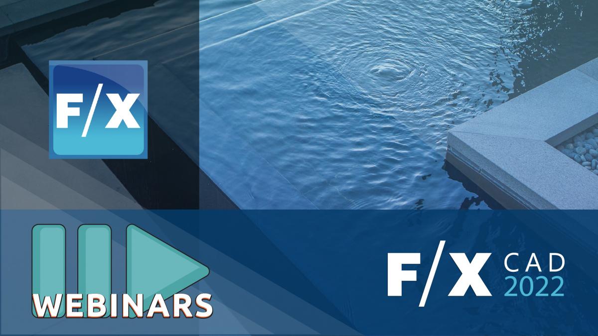 Recorded Webinar: F/X CAD 2022