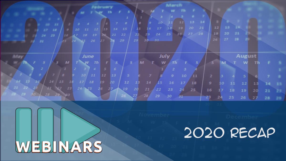 Webinar-2020 Recap
