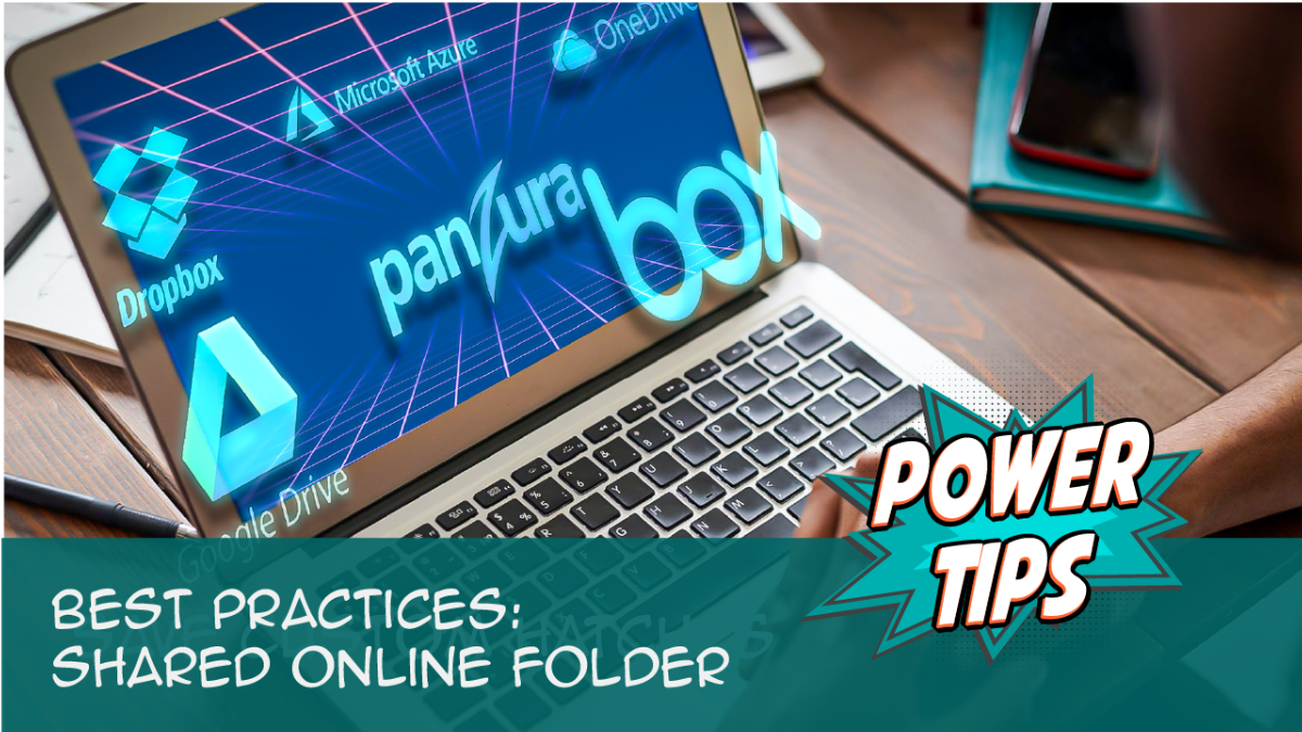 Power Tip-Best Practices: Shared Online Folder
