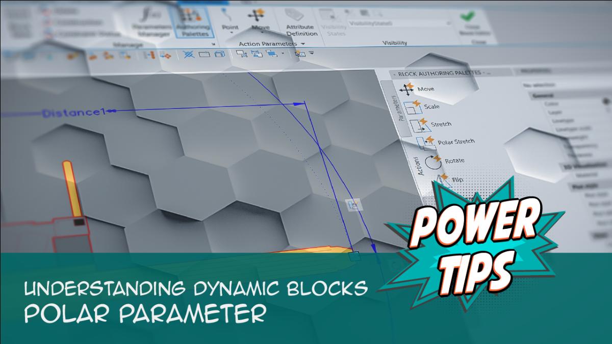 Power Tip: Understanding Dynamic Blocks: Polar Parameter