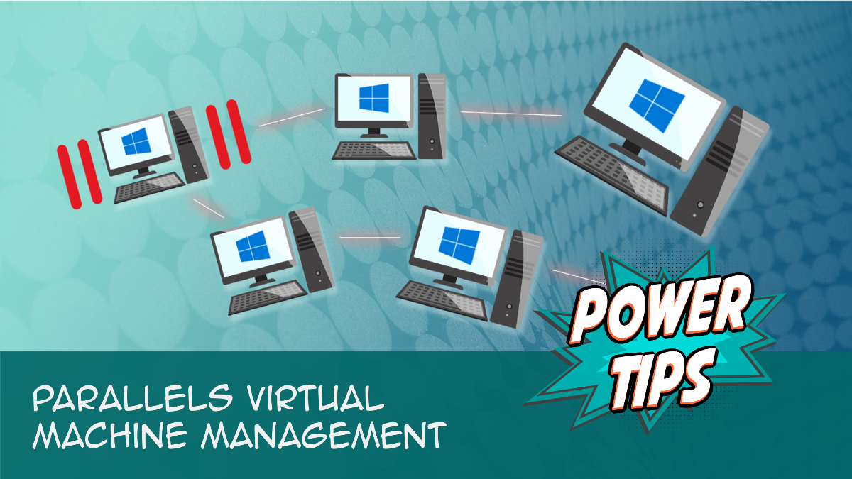 Power Tip: Parallels Virtual Machine Management