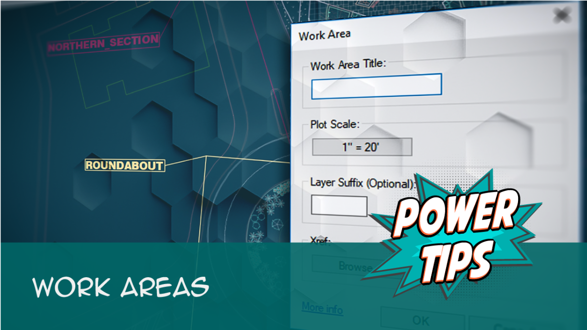 Power Tip- Work Areas