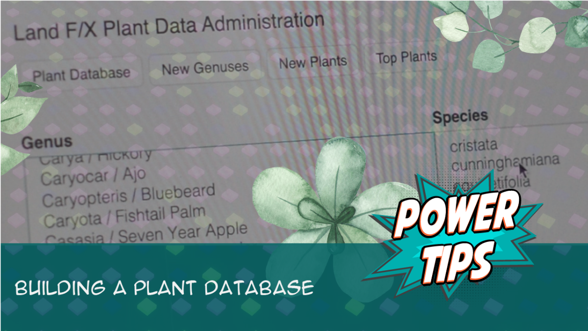 POWER TIP: Building a Plant Database