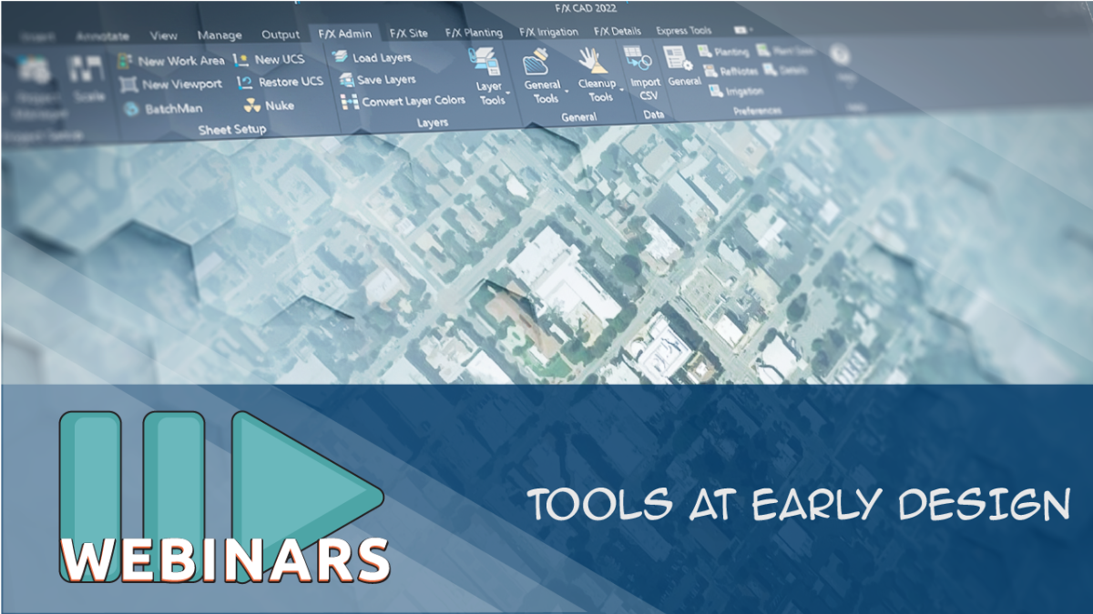RECORDED WEBINAR: Tools at Early Design