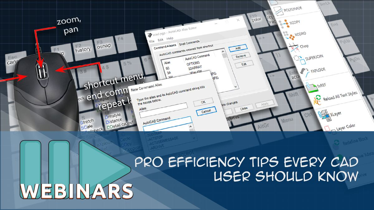 Webinar-Pro Efficiency Tips Every CAD User Should Know