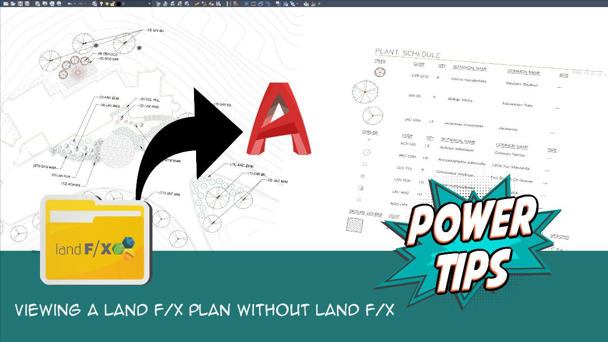 POWER TIP: Viewing A Land F/X Plan Without Land F/X