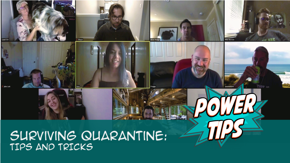 Power Tip: Surviving Quarantine: Tips and Tricks