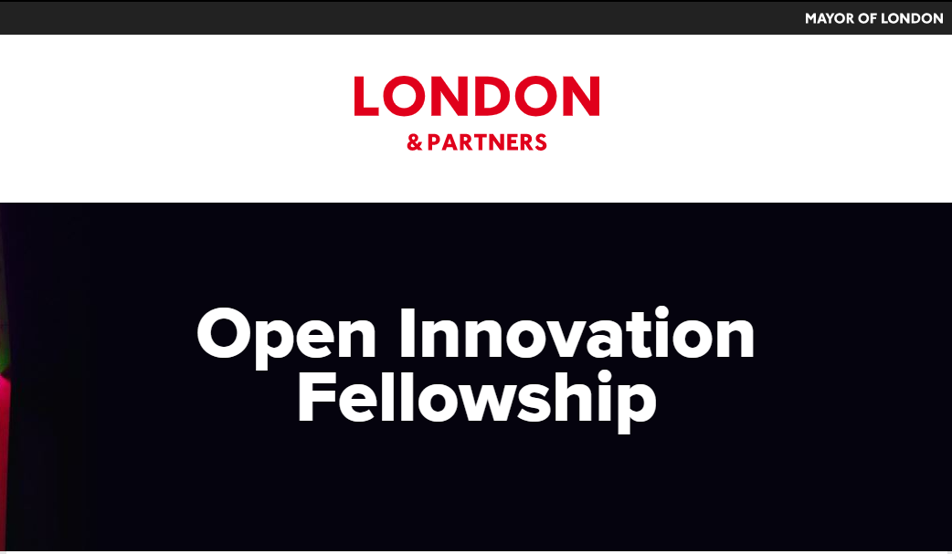 Top banner:  Mayor of London, Middle banner: London & Partners, Main text:  Open Innovation Fellowship