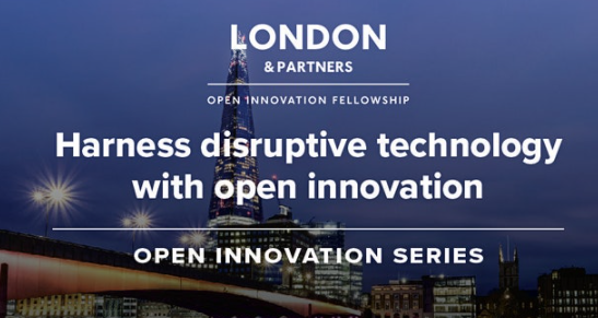 Photo of London with text: London & Partners Open Innovation Fellowship - Harness disruptive technology with open innovation