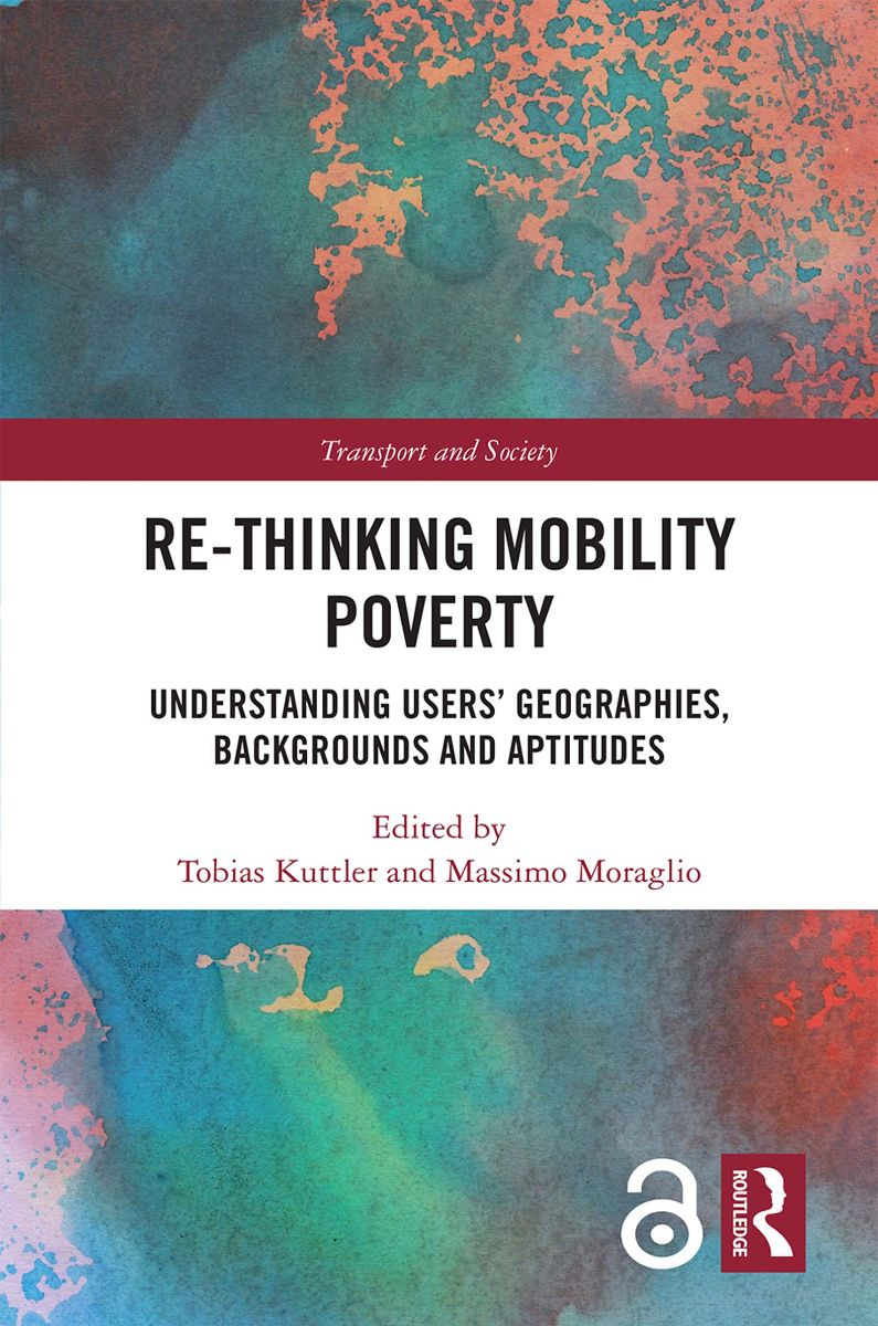 Book cover - Rethinking mobility poverty - understanding users# geographies backgrounds and aptitudes