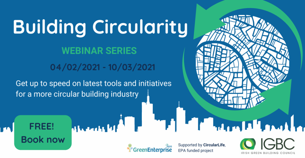 Building Circularity Webinar Series - Get up to speed on latest tools and initiatives for a more circular building industry