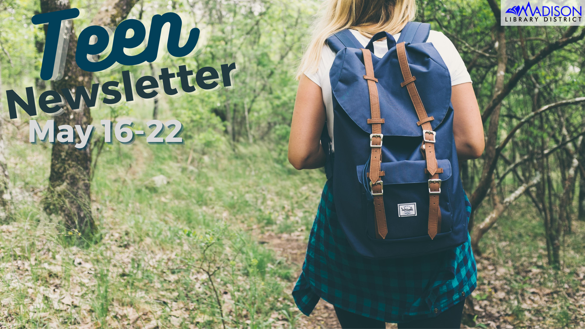 teen newsletter may 16-22