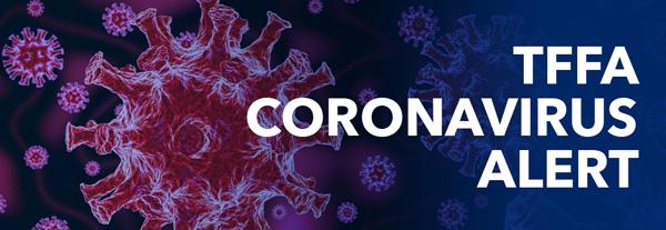 TFFA Coronavirus Alert
