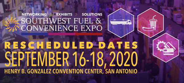 Southwest Fuel & Convenience Expo - Rescheduled to Sept 16-18