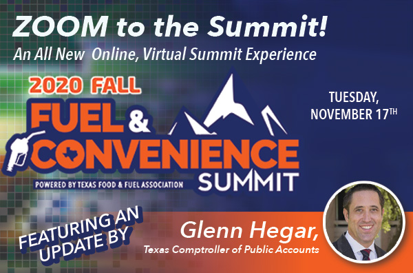 2020 Fall Fuel & Convenience Summit - Featuring an Update by Glenn Hegar, Comptroller