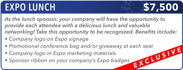 Expo Lunch Sponsor - $7,500 -- EXCLUSIVE!