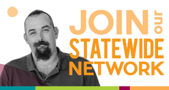 Join our Statewide network