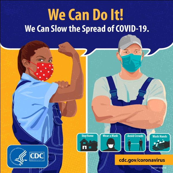 "Picture of woman with bicep curled and man with arms crossed. ""We can do it"" we can slow the spread of COVID-19. Stay home, wear a mask, avoid crowds, wash hands."" cdc.gov/coronavirus"