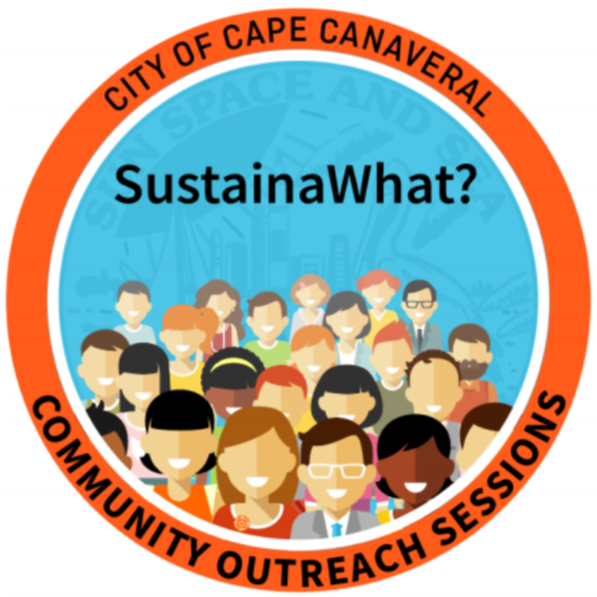 sustainawhat? logo, City of Cape Canaveral, Community Outreach Sessions