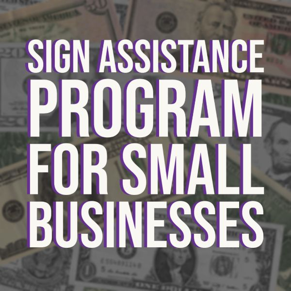 Sign Assistance Program for Small Businesses