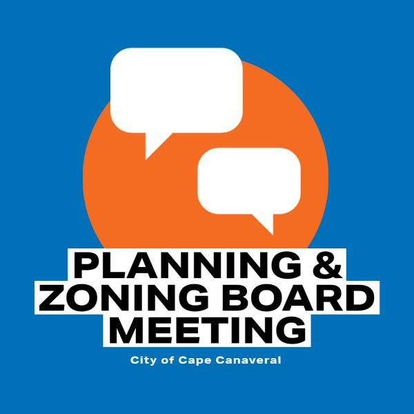 Planning & Zoning Board Meeting City of Cape Canaveral