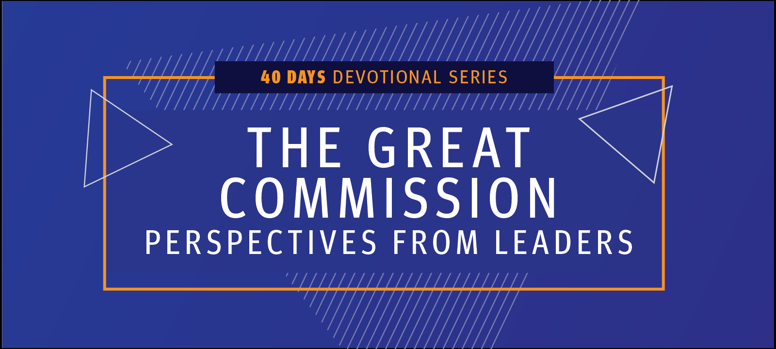 Great Commission Devotion